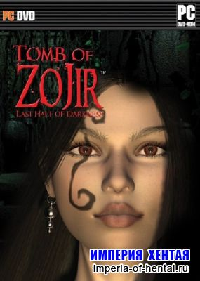 Last Half of Darkness: Tomb of Zojir (2009/ENG)